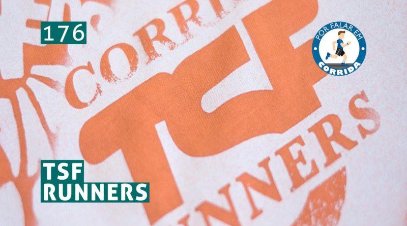 PFC 176 – TSF Runners