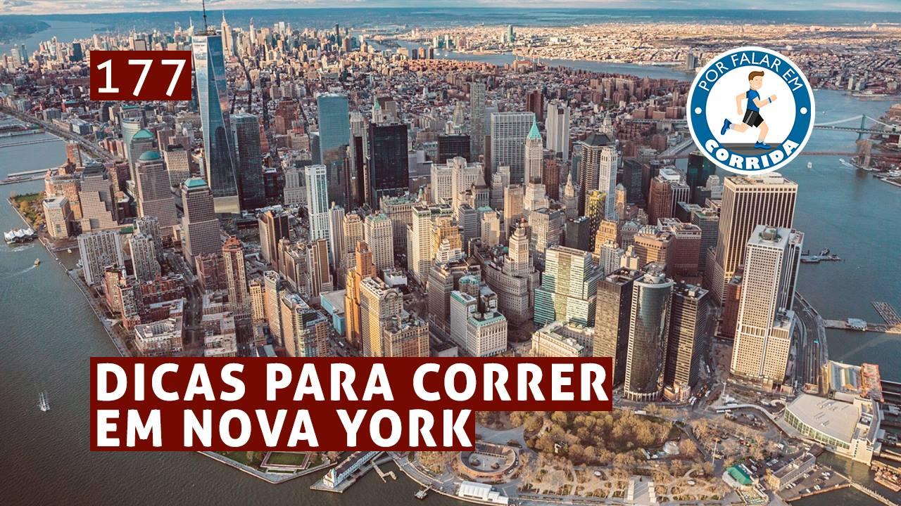 PFC 177 – Dicas Para Correr em Nova York