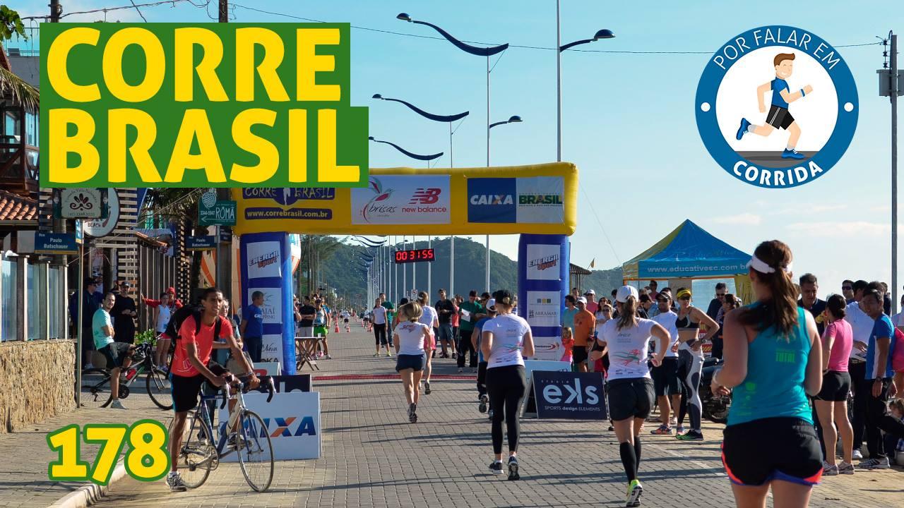 PFC 178 – Corre Brasil