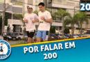 PFC 200 – Por Falar em 200