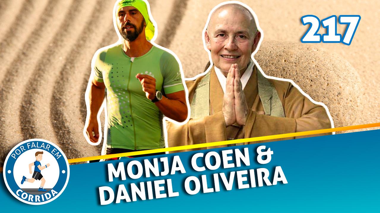 PFC 217 – Monja Coen e Daniel de Oliveira