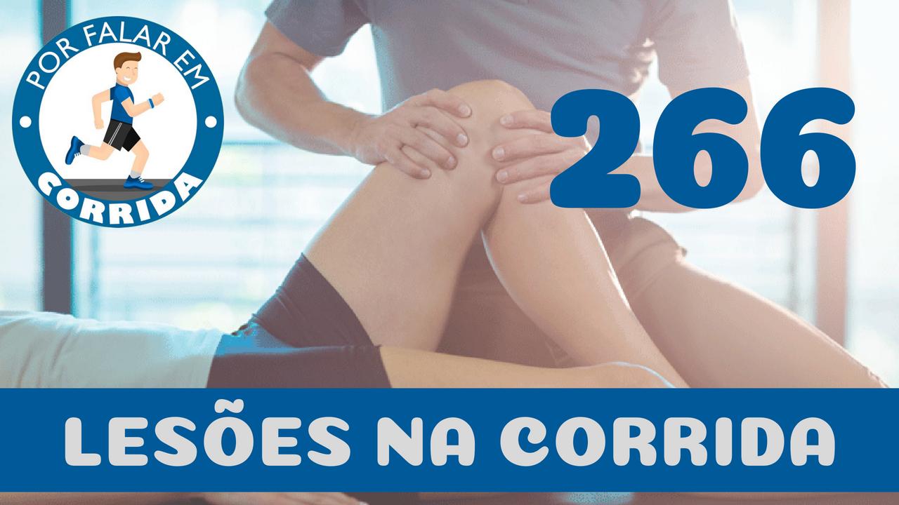 PFC 266 – Lesões na Corrida