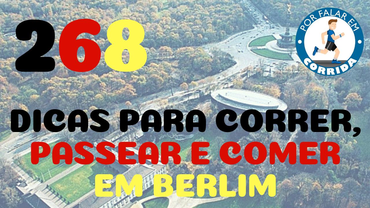 PFC 268 – Dicas Para Berlim